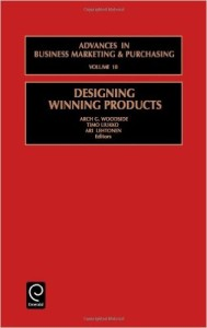 Designing Winning Products (Advances in Business Marketing and Purchasing)