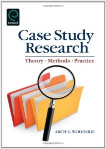 Case Study Research: Theory, Methods and Practice